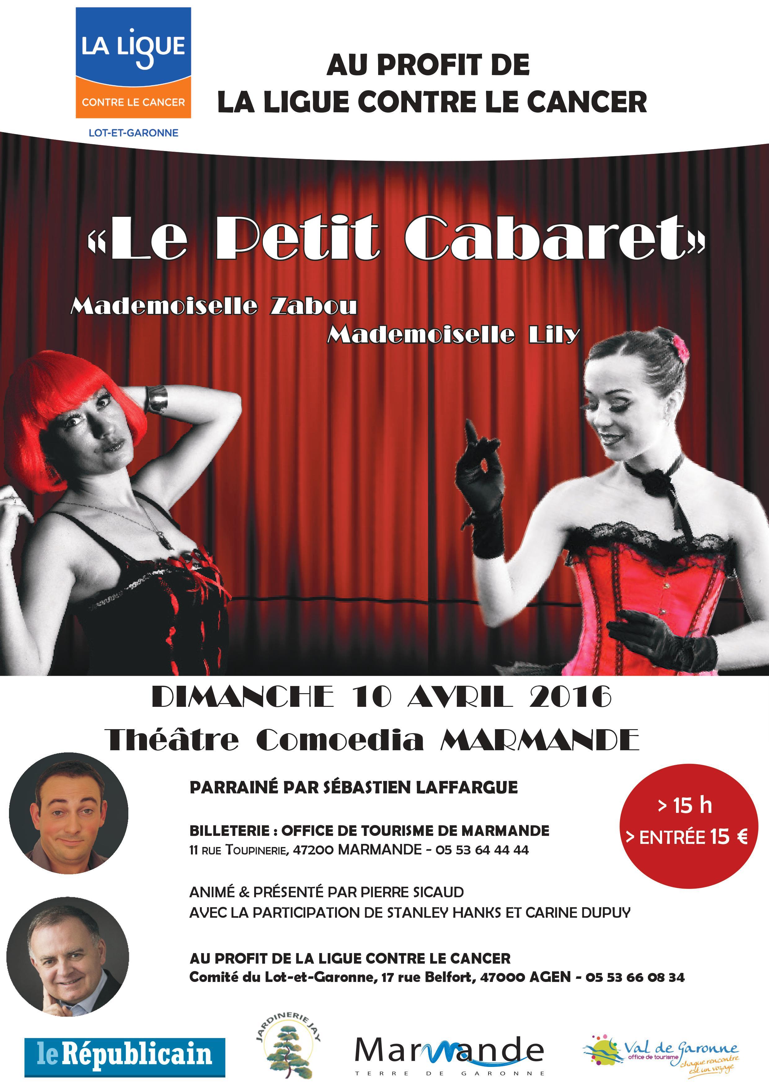 Le petit cabaret spectacle caritatif ligue contre le cancer - Office de tourisme de marmande ...