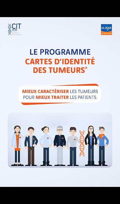 Le programme Cartes d'Identité des Tumeurs