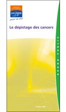 Le dépistages des cancers