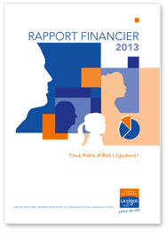 Rapport financier 2013 de la Ligue contre le cancer