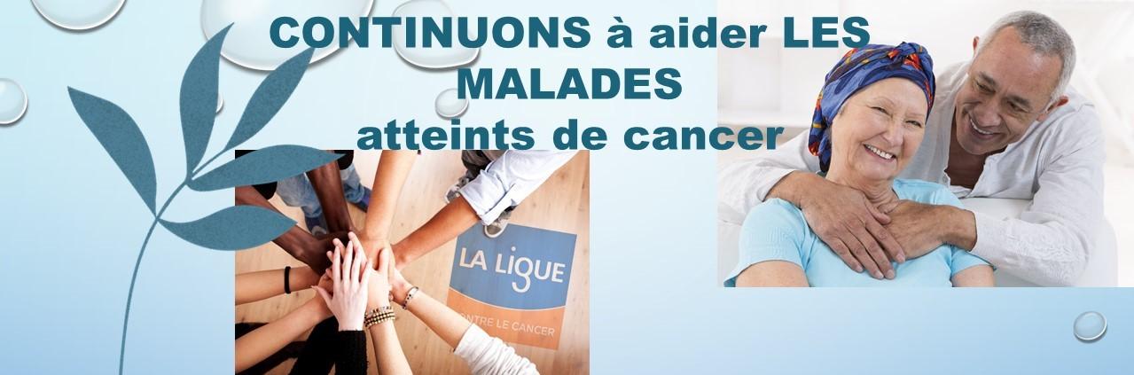 Continuons à aider les malades atteints de cancer